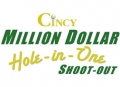 Cincy Million Dollar Hole-In-One Shoot-out